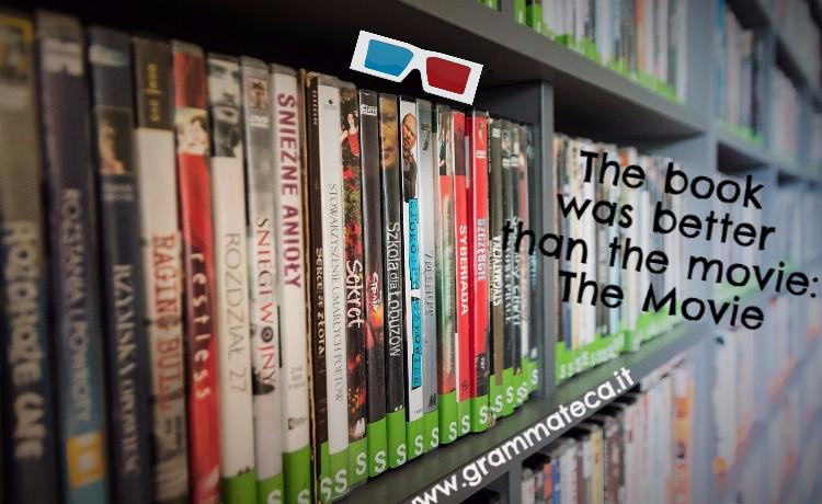 quando-il-libro-è-migliore-del-film-grammateca